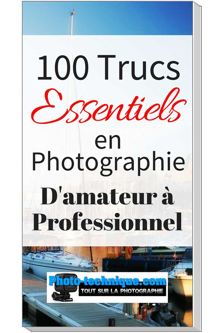 100-trucs-essensiel-en-photographie