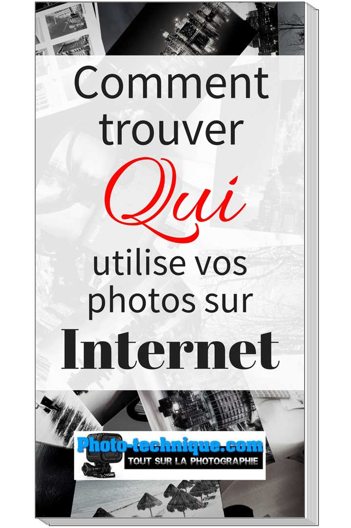 Comment trouver qui utilise vos photos sur Internet